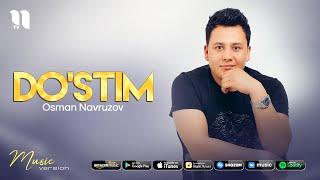 Osman Navruzov - Dostim (audio 2021)
