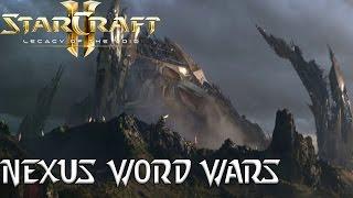 Nexus Word Wars - Starcraft 2 Mod