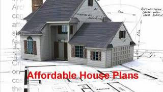 Affordable House Plans - Where To Get Affordable House Plans?