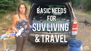 Basic Needs for SUV Living & Travel