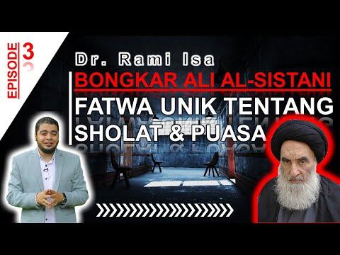 Bongkar Ali Al-Sistani #3 - Parah! Fatwa Ngawur Tentang Sholat Dan Puasa