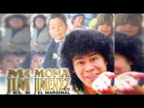 El hijo de nadie - La Mona Jiménez