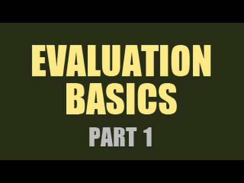 Evaluation Basics - Part 1