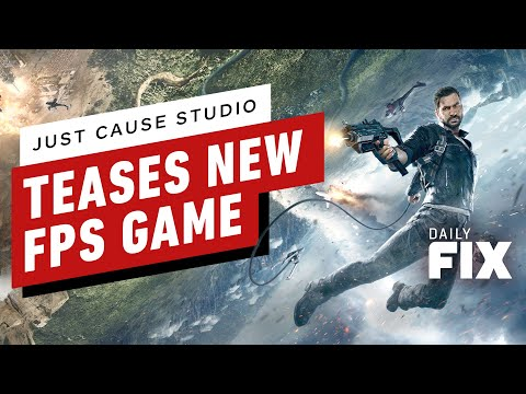 Just Cause Studio Teases New FPS Game - IGN Daily Fix