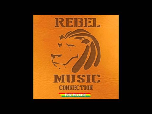 Rebel Music Connection - Mixtape 2014