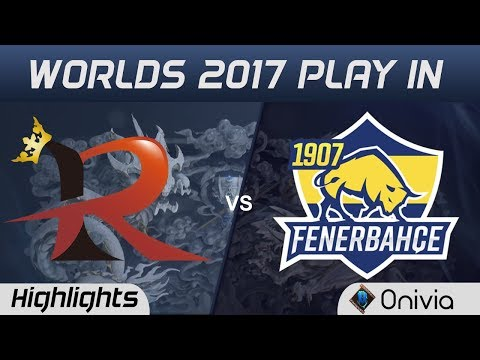RPG vs FB Highlights World Championship 2017 Play In Rampage vs 1907 Fenerbache by Onivia