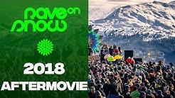 Rave On Snow 2018 Aftermovie