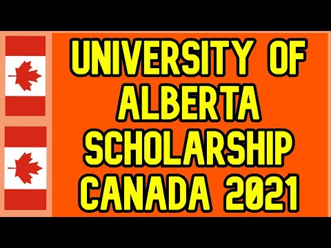 University Of Alberta Scholarships In Canada 2021 | Fully Funded | BS MS & Research
