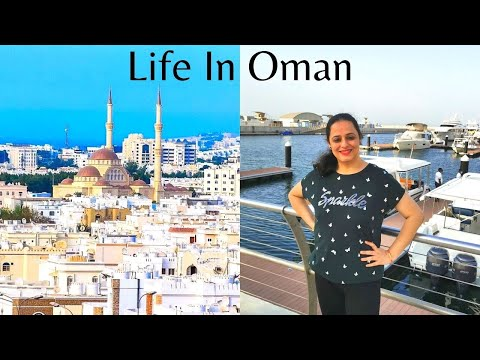 Life In Oman   Life Of Expats In Oman   Is Oman Good For Indians ?   All About Oman   living In Oman