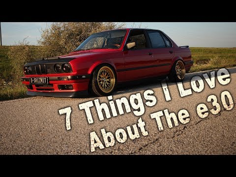 7 things I Love About The E30