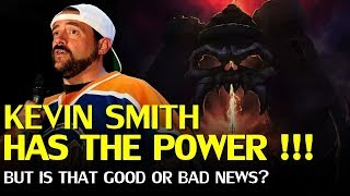 Kevin Smith has the Power over Masters of the Universe, what's this about Teela & She-Ra?