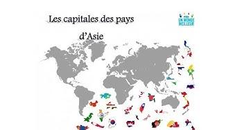 Apprendre les capitales des pays d'Asie  -1-