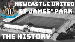 Newcastle United The Evolution Of St James39; Park.