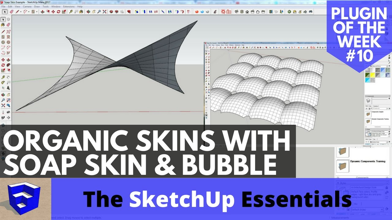 Create Organic Shapes with Soap Skin and Bubble - SketchUp Plugin of the  Week #10