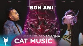 ARSENIUM &amp MIANNA feat. HEREN - BON AMI (Official Video)