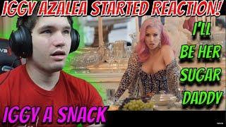 IGGY AZALEA STARTED OFFICIAL MUSIC VIDEO REACTION!!
