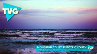 Monsieur Adi ft. Electric Youth - Some Kind Of Love