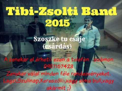 Tibi-Zsolti Band 2015 Szoszke Tu Csaje (csárdás)