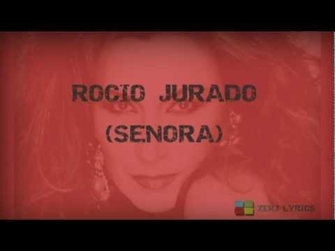 Rocio Jurado - Senora (Letra)