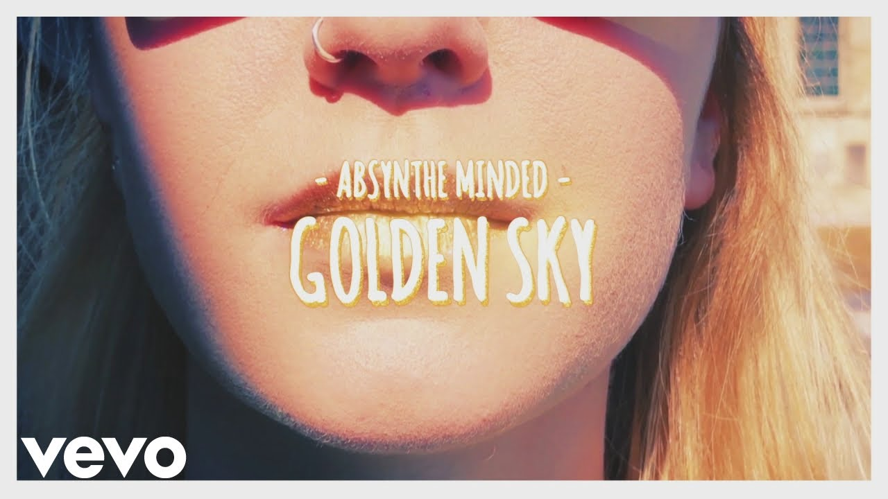absynthe-minded-golden-sky-absynthemindedvevo