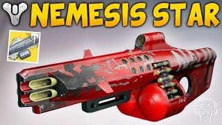 Destiny: NEW EXOTIC MACHINE GUN! Nemesis Star Review & Gameplay (Rise of Iron)