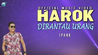 Ipank - harok Dirantau Urang ( Official Music Video)  Pop Minang lagu minang terbaru