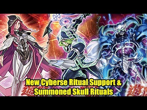 New Cyberse Ritual Support & Summoned Skull Ritual!?