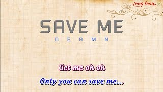 [Karaoke] SAVE ME - Deamn | Full Beat