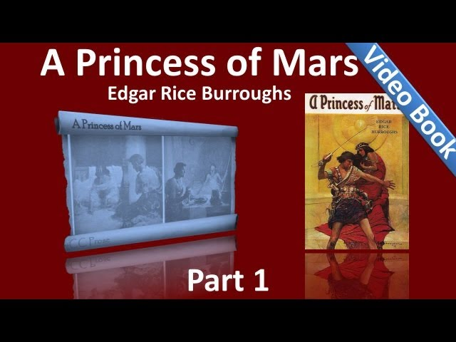 Part 1 - A Princess of Mars Audiobook by Edgar Rice Burroughs (Chs 01-10) Travel Video