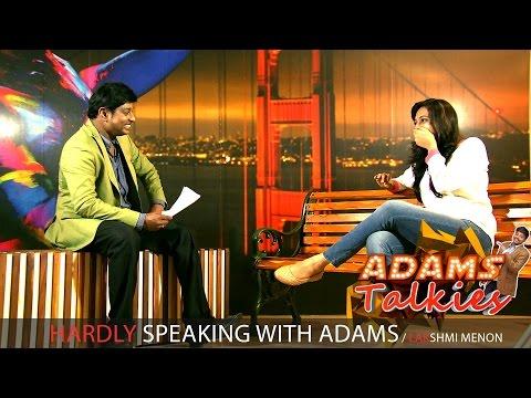 Hardly Speaking with Adams | Lakshmi Menon