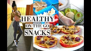 HEALTHY SNACKS TO LOSE WEIGHT | Easy Ideas for On the Go!