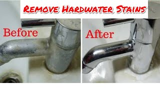 How To Remove Hard Water Stains From Taps and Tiles | Indian Home