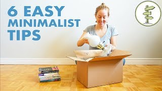 Minimalism for Beginners - 6 Easy Tips on How To Downsize Your Stuff