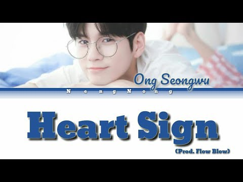 Ong Seong Wu (옹성우) – Heart Sign Easy Lyrics/가사