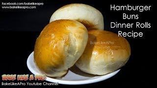 Easy Dinner Rolls Recipe   Easy Hamburger Buns Recipe