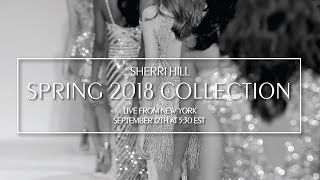 Sherri Hill Spring 2018 Runway Show Live