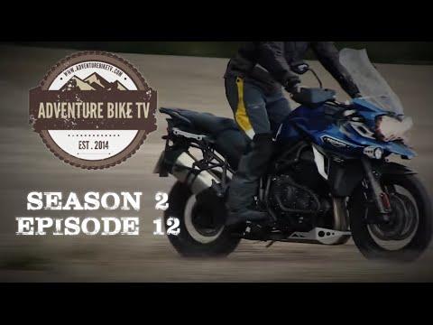Adventure Bike TV, Season 2, Episode 12