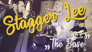 Stagger Lee - The Base [Live in Moszkva Cafe]