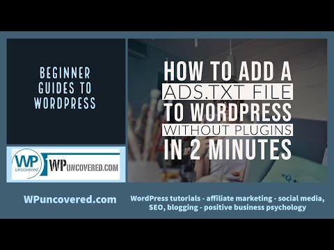 How to add an ads.txt file to your WordPress website without plugins (using FTP) in 2 minutes