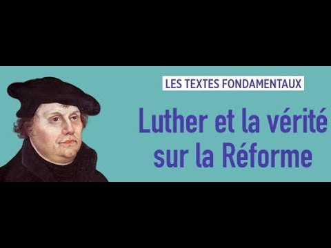 LE BOULEVERSEMENT DE LUTHER