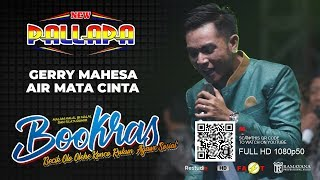 AIR MATA CINTA - GERRY MAHESA (NEW PALLAPA LIVE BOOKRAS 2019)
