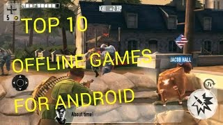 Top 10 Best Offline Games For Android