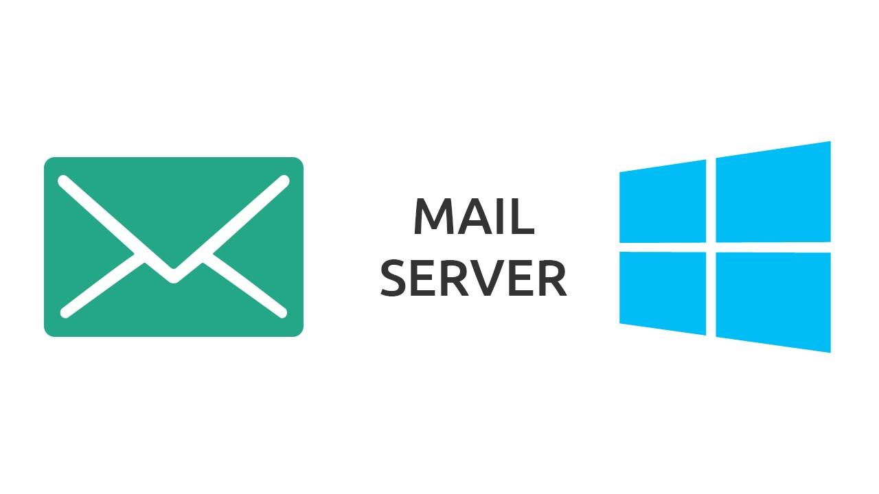 How to setup a Mail Server on Windows
