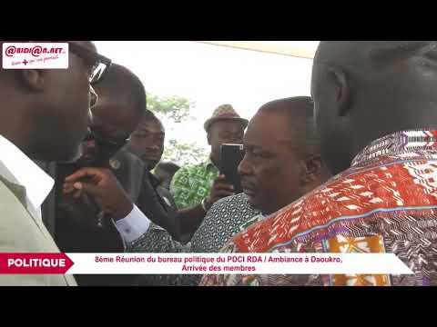 8ème Réunion du bureau politique du PDCI RDA / Ambiance à Daoukro, arrivée des membres
