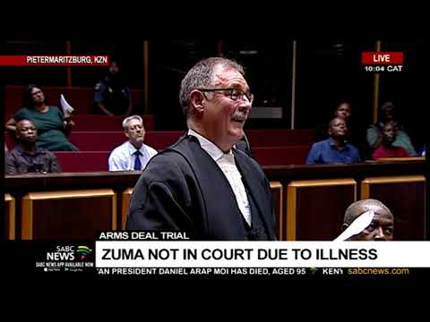 Arms Deal Trial | Zuma not in court due to illness
