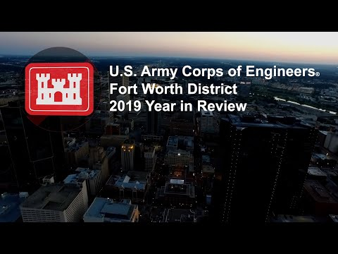 U.S. Army Corps Of Engineers, Fort Worth District 2019 Year In Review