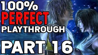 Final Fantasy X 100% Perfect Playthrough Part 16 Were Just A Tiny Bit Overpowered