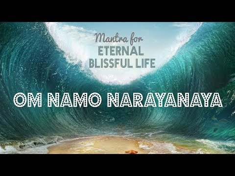 OM NAMO NARAYANAYA | Mantra for Eternal Blissful Life | 11 Mins of Meditation