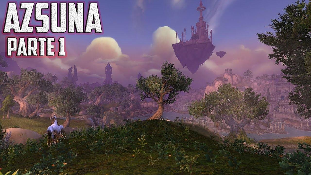 🔴 Directo Twitch de World of Warcraft: Legión - Azsuna Parte 1