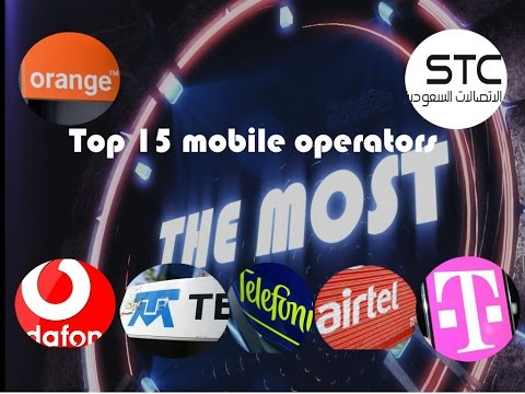 the world's largest mobile network operators , top 15 in 2016